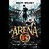 Arena 13 : Certains y laissent la vie, d'autres y perdent leurs âmes.
