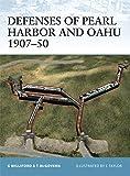 Defenses of Pearl Harbor & Oahu 1907-50