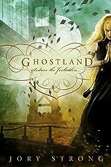 Ghostland (A Ghostland World Novel) Paperback