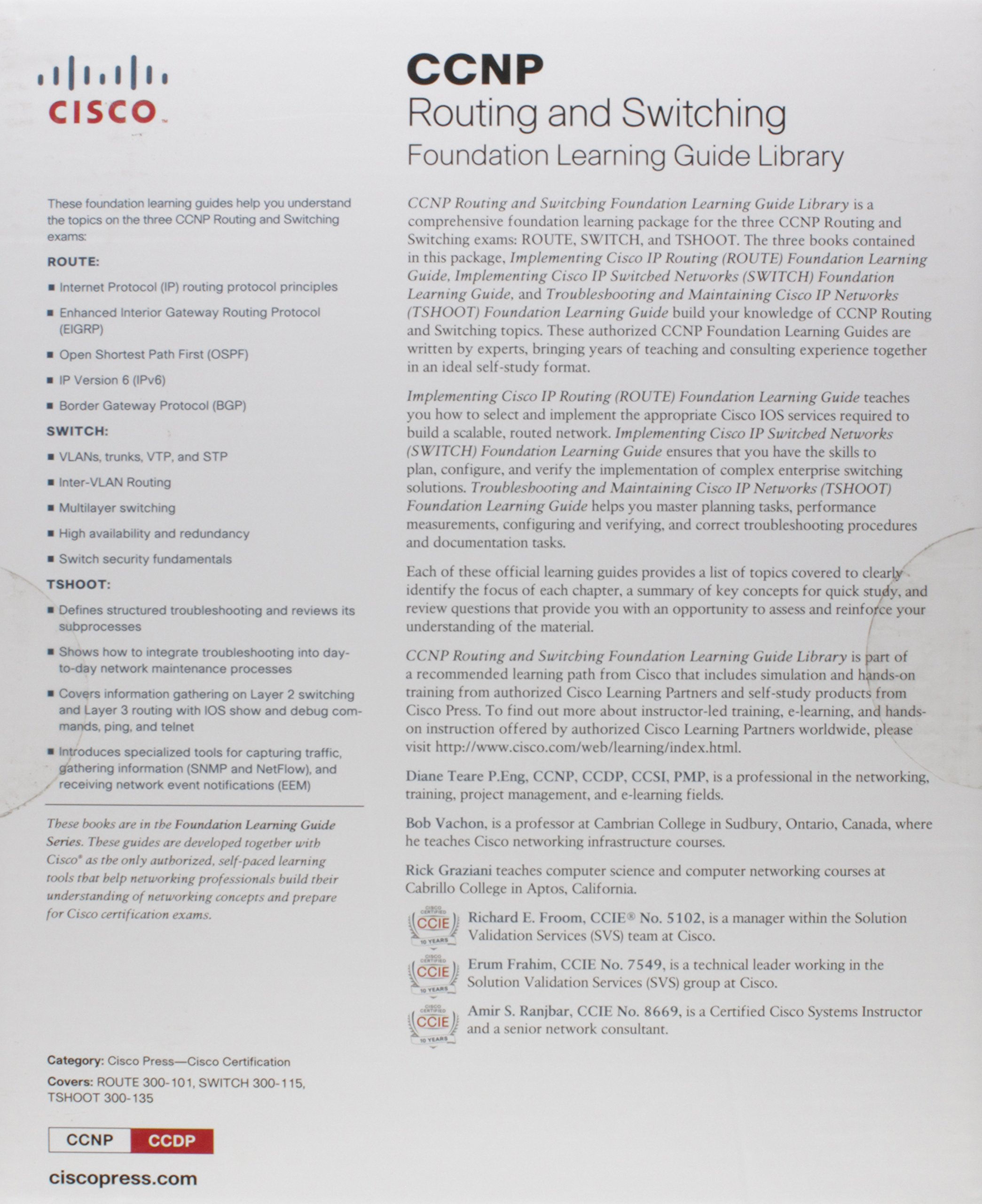 Ccnp routing and switching foundation learning guide library ccnp routing and switching foundation learning guide library route 300 101 switch 300 115 tshoot 300 135 self study guide amazon diane teare 1betcityfo Choice Image