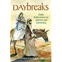Daybreaks: Daily Reflections for Advent and Christmas (Advent Daybreaks)