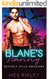 Blane's Nanny (Beverly Hills Dragons Book 3)