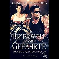 Der Bikerwolf und sein Gefährte (Die Wölfe von Stone Ridge 10)