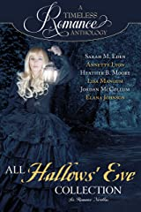 All Hallows' Eve Collection (A Timeless Romance Anthology Book 13) Kindle Edition