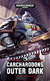 Carcharadons: Outer Dark (Warhammer 40,000)