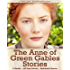 Anne of Green Gables Stories: 12 Books, 142 Short Stories, Anne of Green Gables, Anne of Avonlea, Anne of the Island, Anne's House of Dreams, Rainbow Valley, ... Chronicles and More (English Edition)