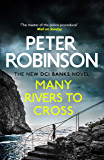 Many Rivers to Cross: The 26th DCI Banks Mystery