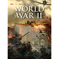 Encyclopedia: World War II (History Encyclopedia)
