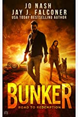 Bunker: Road to Redemption (A Post-Apocalyptic Survival Thriller) Kindle Edition