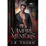 Her Vampire Mentors: Book Two: A Reverse Harem Witches and Vampires Royal Covens Novel