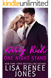 Dirty Rich One Night Stand: a standalone novel