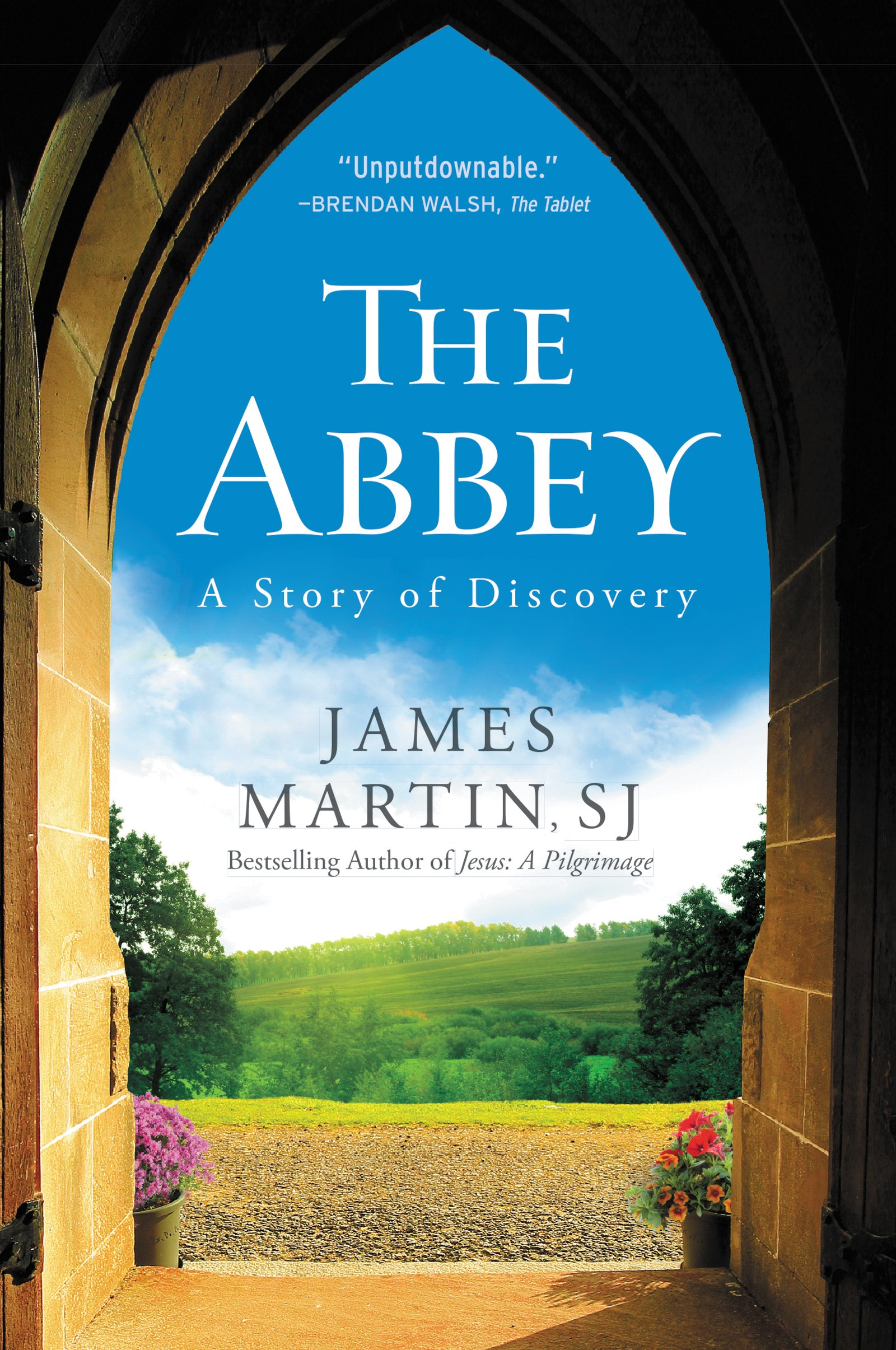 The Abbey: A Story Of Discovery: James Martin: 9780062402134: Amazon:  Books