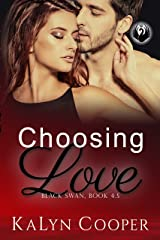 Choosing Love: Grace & Griffin Novella 4.5 (Black Swan Book 8) Kindle Edition