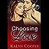 Choosing Love: Grace & Griffin Novella 4.5 (Black Swan Book 8)
