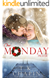 One Monday Prayer: Inspirational Romance (A Contemporary Christian Fiction Romance) (Diamond Lake Series Book 5)