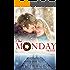 One Monday Prayer: Inspirational Romance (A Contemporary Christian Fiction Romance) (Diamond Lake Series Book 5)