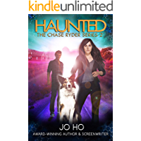 Haunted: A Must-Read Thriller for Dog Lovers (The Chase Ryder Series Book 2)