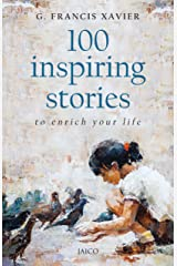 100 Inspiring Stories to Enrich Your Life Kindle Edition