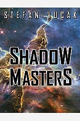 Shadow Masters (Shadow Gods Saga Book 4)