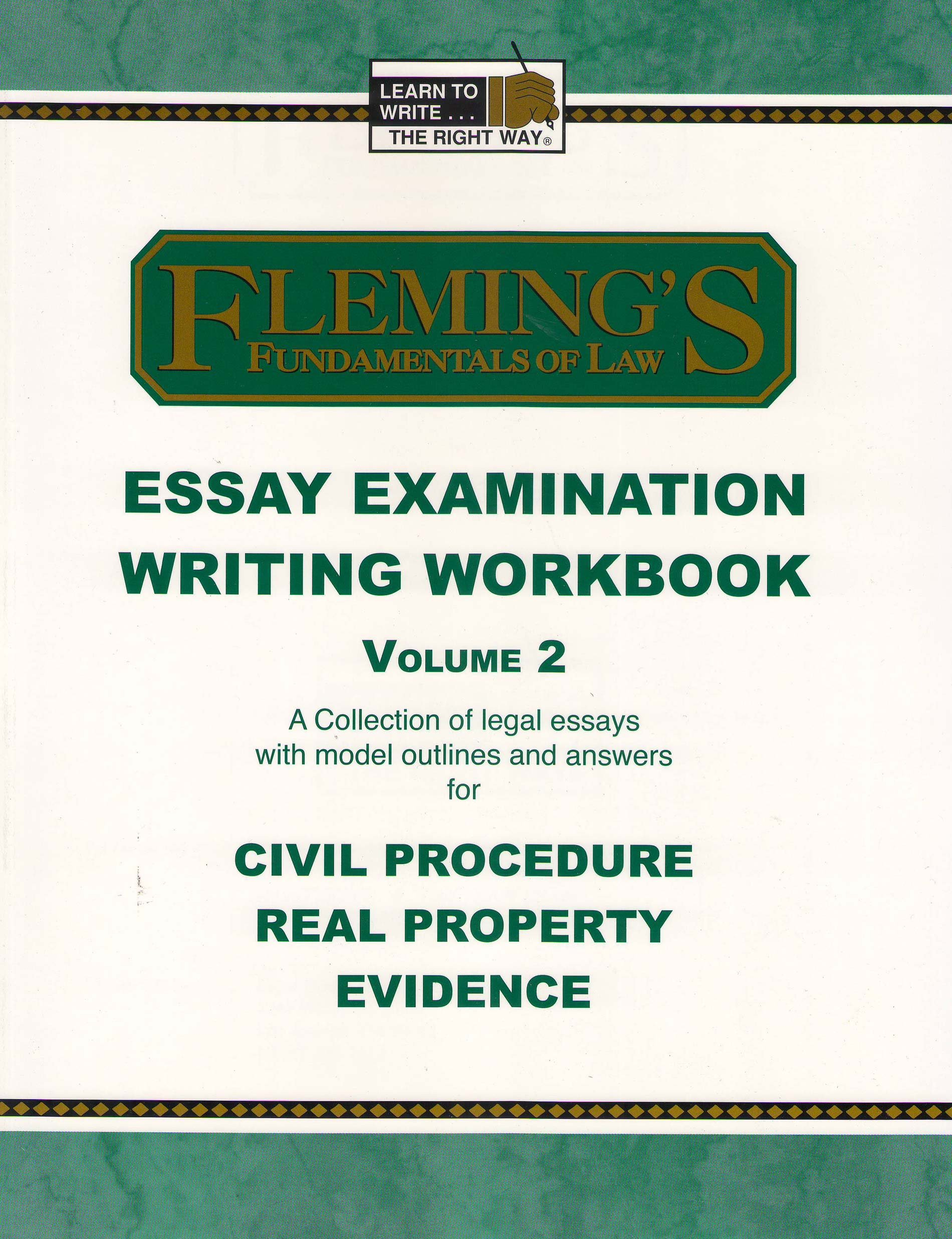 Essay Writing Examples For High School Essay Exam Writing Workbook Volume  Civil Procedure Real Property And  Evidence Jeff A Fleming  Amazoncom Books How To Write Essay Papers also Essay On Religion And Science Essay Exam Writing Workbook Volume  Civil Procedure Real Property  Reflective Essay On English Class