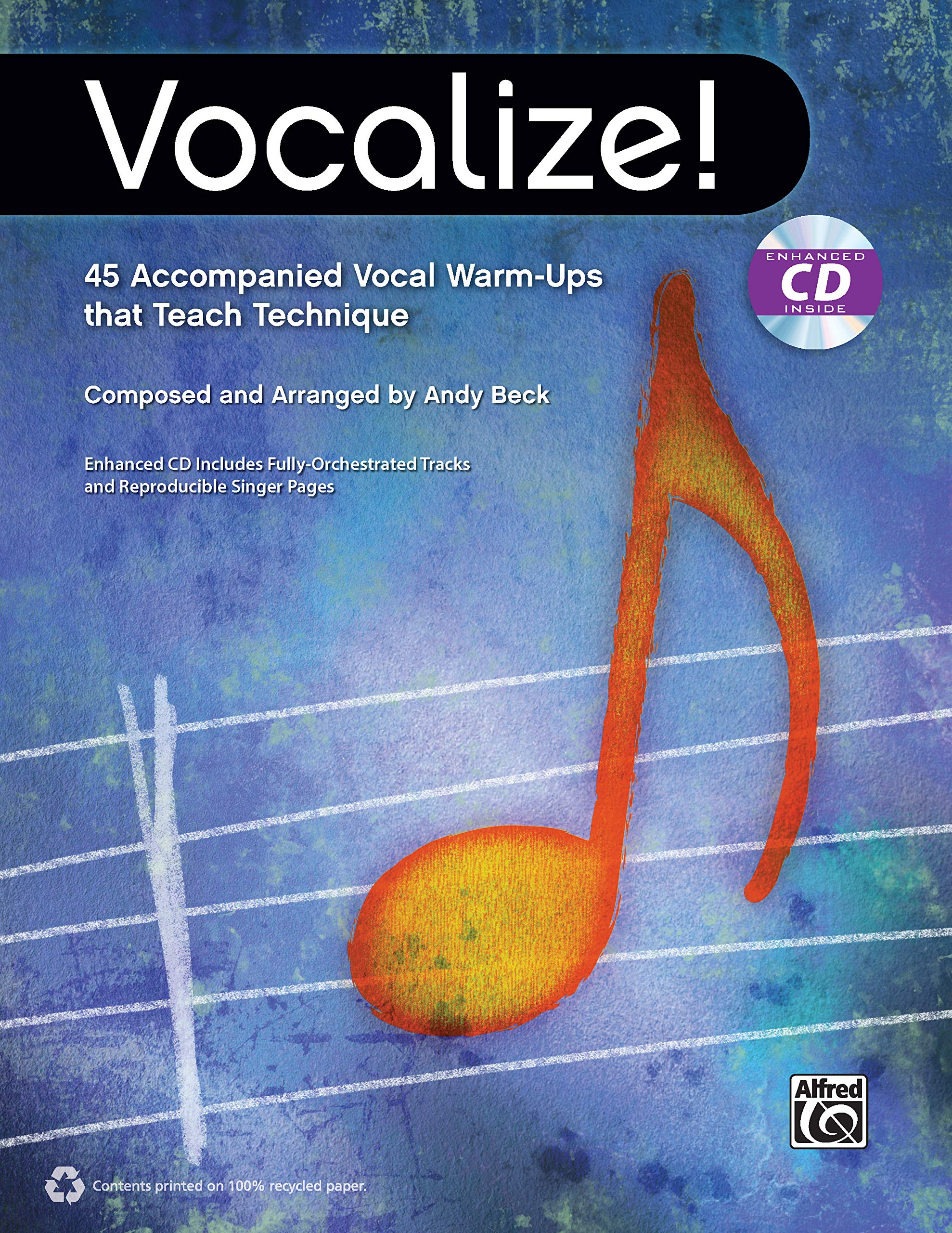 Vocalize!: 45 Accompanied Vocal Warm-Ups That Teach