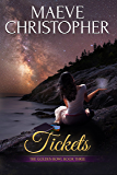 Tickets (The Golden Bowl Book 3)