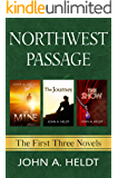 Northwest Passage: The First Three Novels