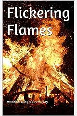 Flickering Flames Kindle Edition