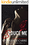 Seduce Me (Billionaire Banker Series Book 4)
