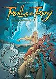 Trolls de Troy Tome 17 : La Trolle impromptue