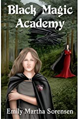 Black Magic Academy (Wicked Witches of Restva Book 1) Kindle Edition