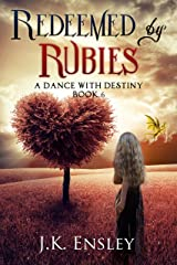 Redeemed by Rubies (A Dance with Destiny Book 6) Kindle Edition