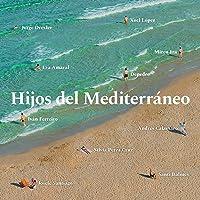 Varios - Hijos Del Mediterráneo (Cd Digifile)