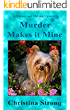 Murder Makes it Mine (Masters & McLain Mystery Book 1)