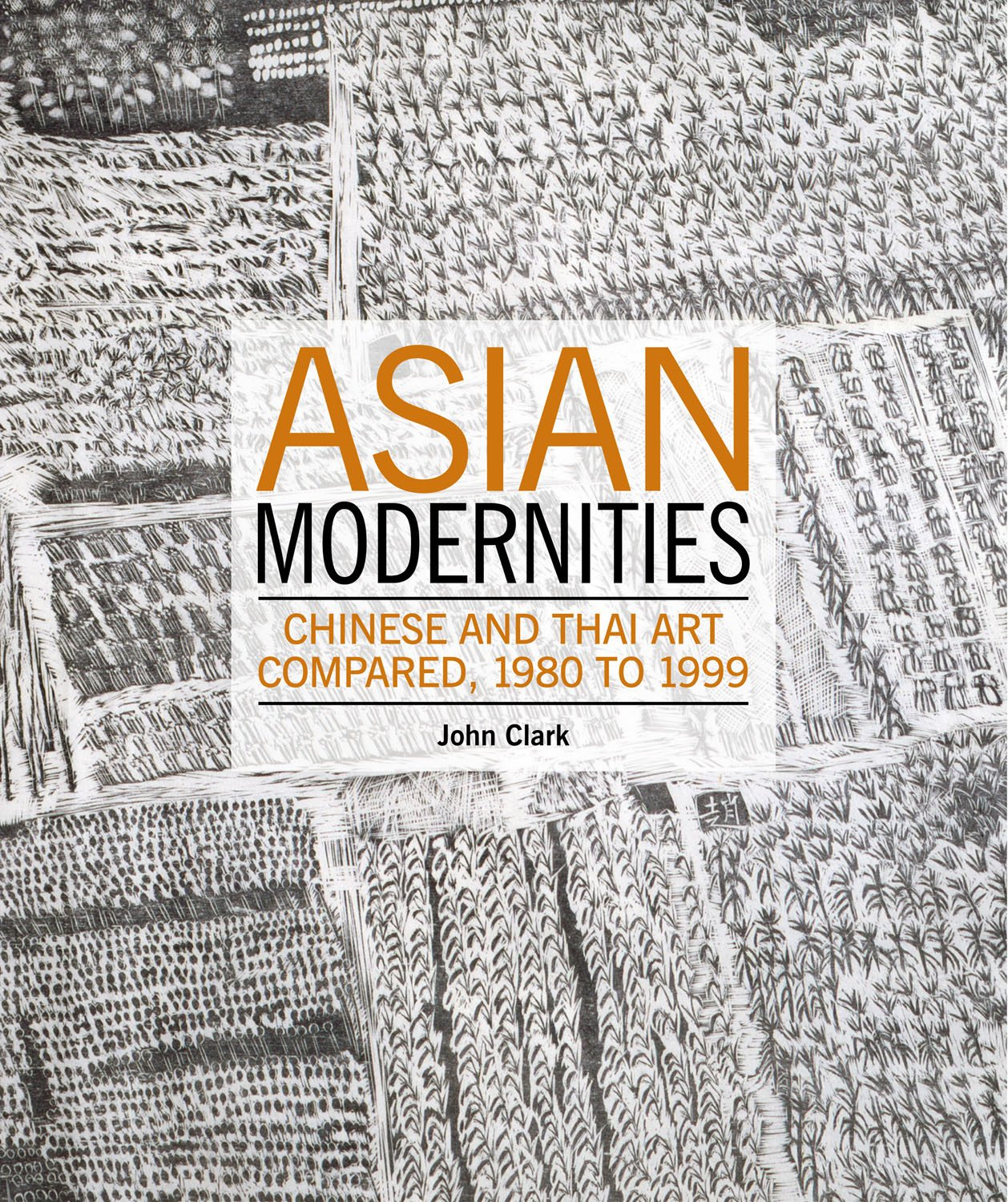 Asian Modernities: Chinese and Thai Art Compared, 1980 to 1999 ebook