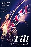 Tilt: A Sin City Novel