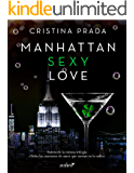 Manhattan Sexy Love (Manhattan Love)