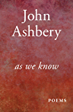 As We Know: Poems (Poets, Penguin)