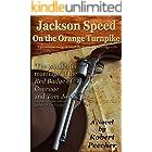 Jackson Speed on the Orange Turnpike (The Jackson Speed Memoirs Book 3)