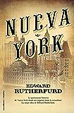 Nueva York (Bestseller Historica) (Spanish Edition)