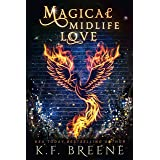Magical Midlife Love: A Paranormal Women's Fiction Novel (Leveling Up Book 4)