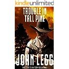 Trouble In Tall Pine (Arizona Territory 1)