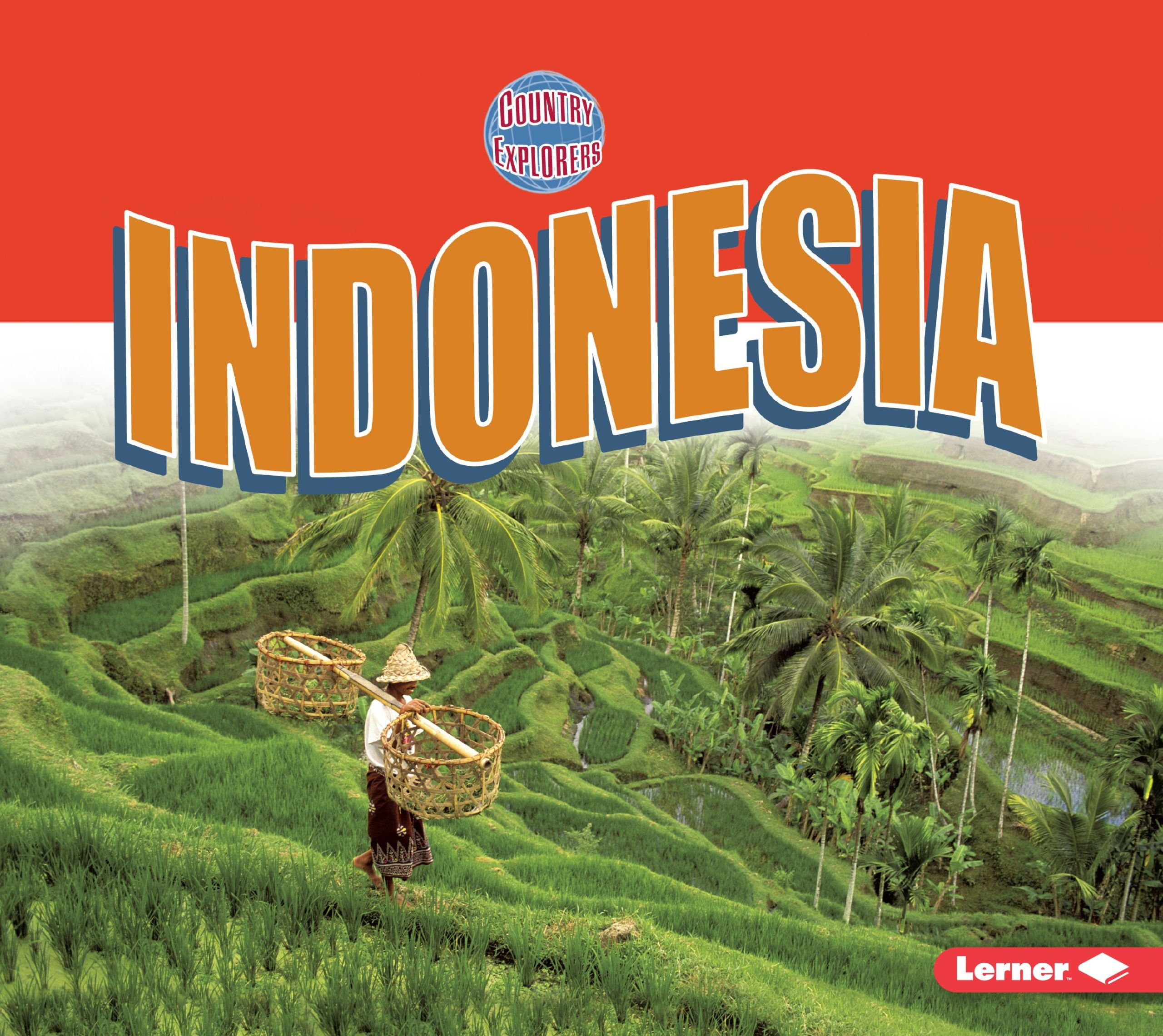 Indonesia (Country Explorers)