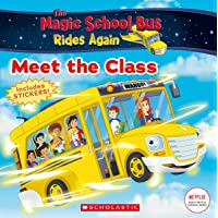 Meet the Class (The Magic School Bus Rides Again)