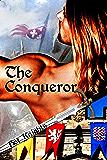 The Conqueror (Hot Knights Book 1)