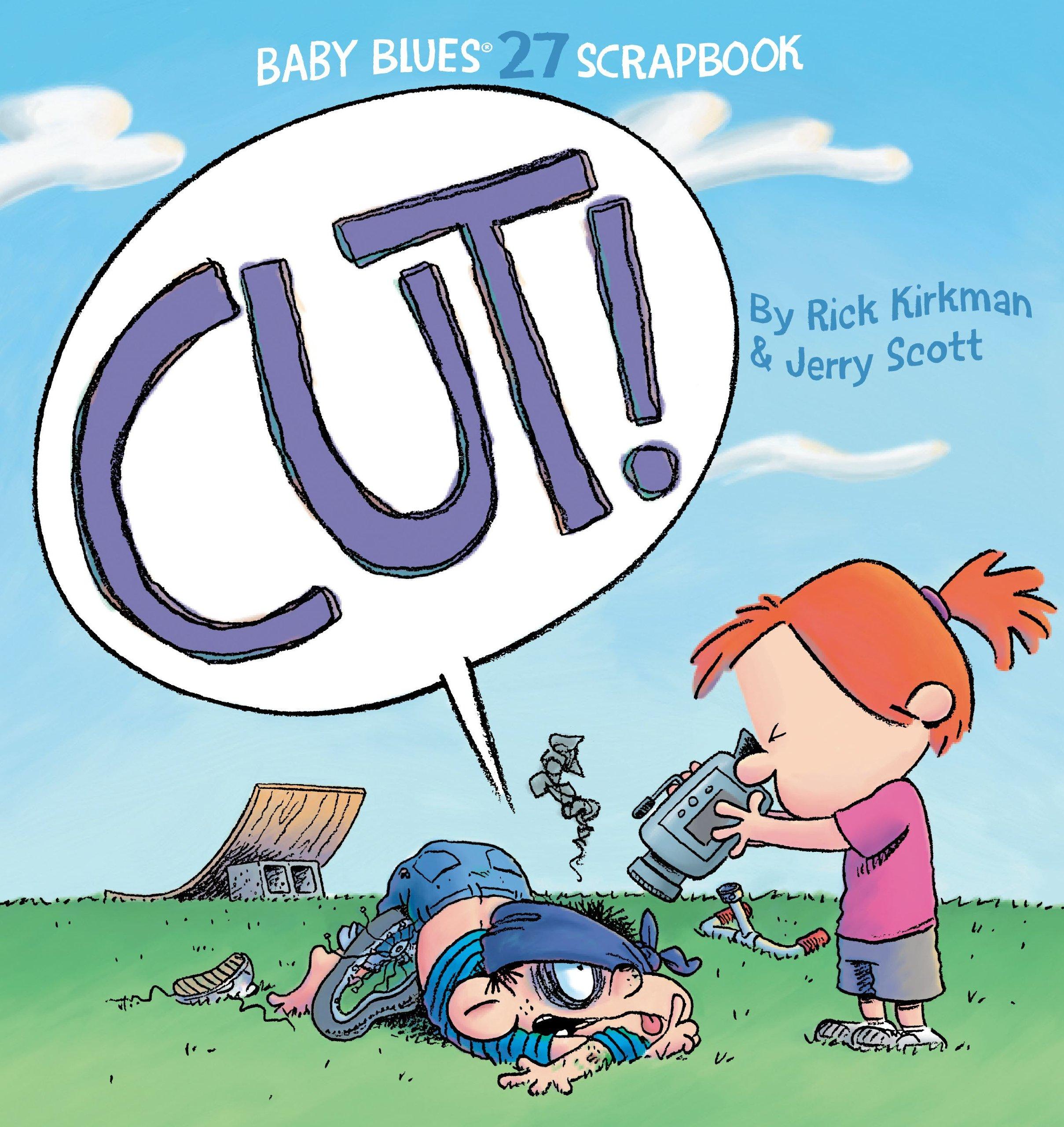 Cut! (Baby Blues Scrapbook): Amazon.es: Rick Kirkman, Jerry Scott: Libros en idiomas extranjeros