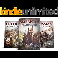 Revolution: American Revolution, French Revolution, Russian Revolution