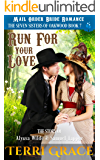 Run For Your Love: The Story of Alyssa Wilde and Samuel Tapper (The Seven Sisters Of Oakwood Book 7)