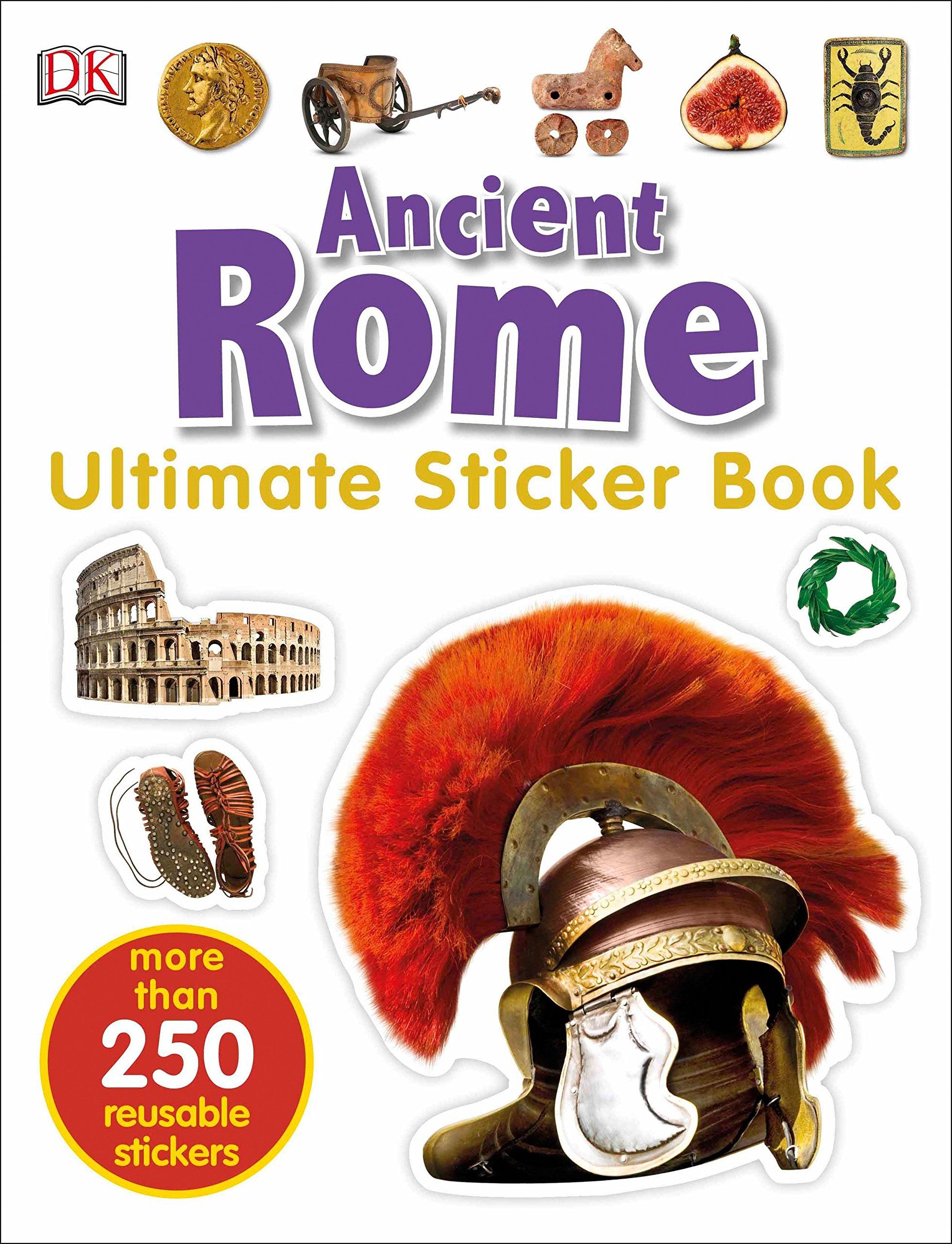 Download Ultimate Sticker Book: Ancient Rome (Ultimate Sticker Books) pdf epub