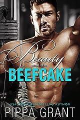 Beauty and the Beefcake Kindle Edition
